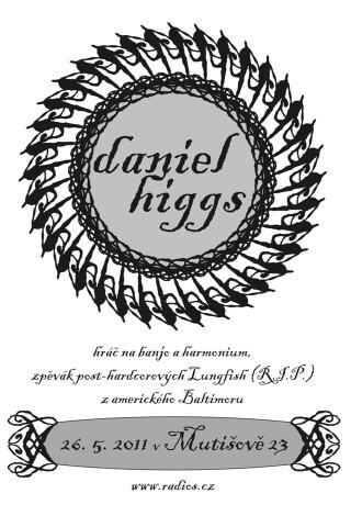 Koncert Daniel Higgs, Epy Epy - Mutisov 23 near Slavonice - 26.05.2011