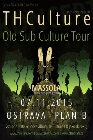 Koncert THCulture, Massola - Ostrava, Plan B - 07.11.2015