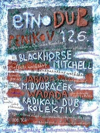 Koncert Blackhorse Mitchell, Divadlo Jabada, M. Dvoracek, Wa Da Da, Radikal Dub Kolektiv - Penikov u Ceskeho Rudolce - 12.06.2010
