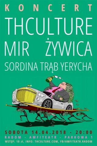 Koncert THCulture, Żywica, Mir, Sordina Trąb Yerycha - Radom, Amfiteatr - 14.04.2018