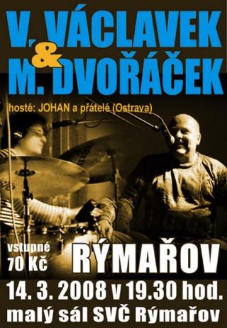 Koncert Vladimir Vaclavek and Milos Dvoracek - Rymarov, Malý sál SVČ - 14.03.2008