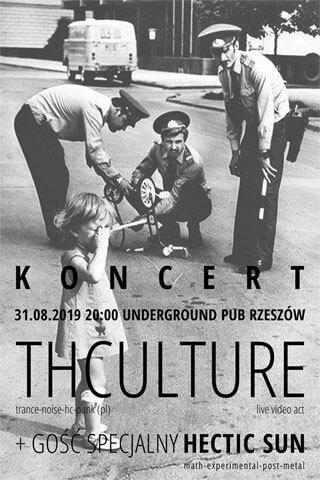 Koncert THCulture and Hectic Sun - Rzeszów (PL), Underground Pub - 31.08.2019