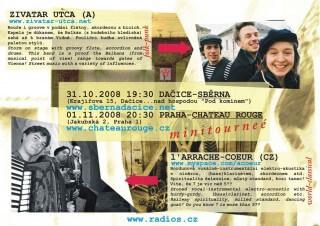 Koncert Zivatar Utca, L'arrache Coeur, divadlo Nosferatour - Dacice, Sběrna - 31.10.2008