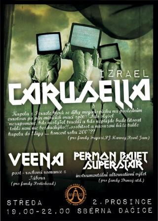 Koncert Carusella, Venna, Permon Balet Superstar - Dacice, Sběrna - 02.12.2009