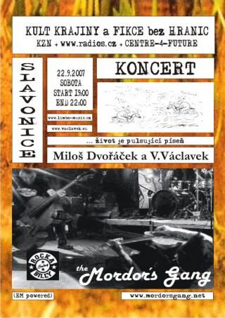 Koncert Vladimir Vaclavek and Milos Dvoracek, Mordors Gang - Slavonice, U školy ve Stanu - 22.09.2007