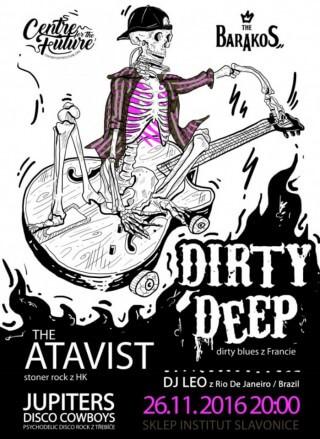 Koncert Dirty Deep, The Atavist, Jupiters DC, dj Leo - Slavonice, Sklep Institut - 26.11.2016