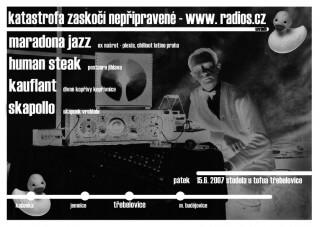 Koncert Maradona Jazz, Human Steak, Kauflant, Skapollo - Trebelovice, Stodola u Tofua - 15.06.2007