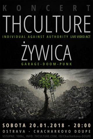 Concert THCulture and Żywica - Ostrava - CHACHARKOVO DOUPĚ - 20.01.2018