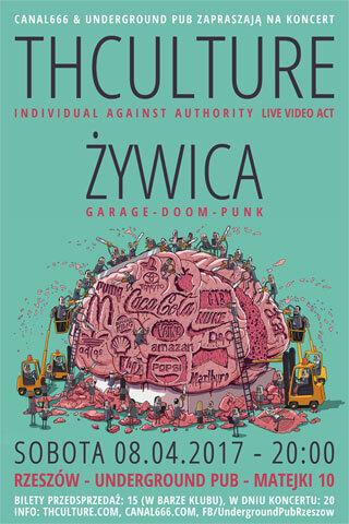Concert THCulture and Żywica - Rzeszow UNDERGROUND PUB - 08.04.2017