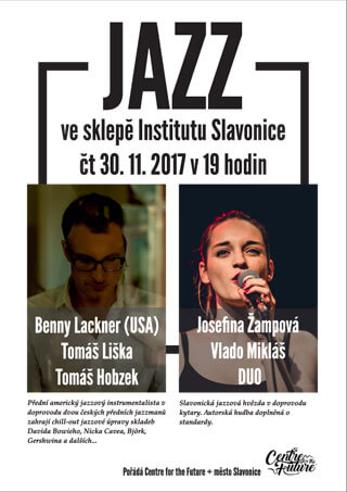 JAZZ 30.11.2017 OD 19:00 VE SKLEPĚ INSTITUTU SLAVONICE