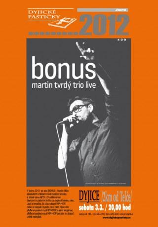 Koncert BONUS - 03.03.2012 - Dyjice (2km od Telce)