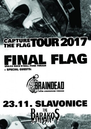 Koncert na Baraku 23.11.2017 FINAL FLAG usa/cz + BRAINDEAD cz