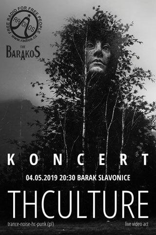 Koncert THCulture - Slavonice - Barak - 04.05.2019