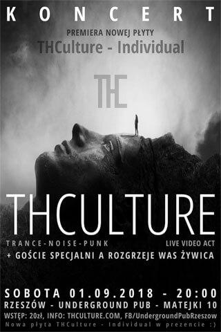 Koncert THCulture (premiera płyty Individual) i Żywica - Rzeszów UNDERGROUND PUB - 01.09.2018
